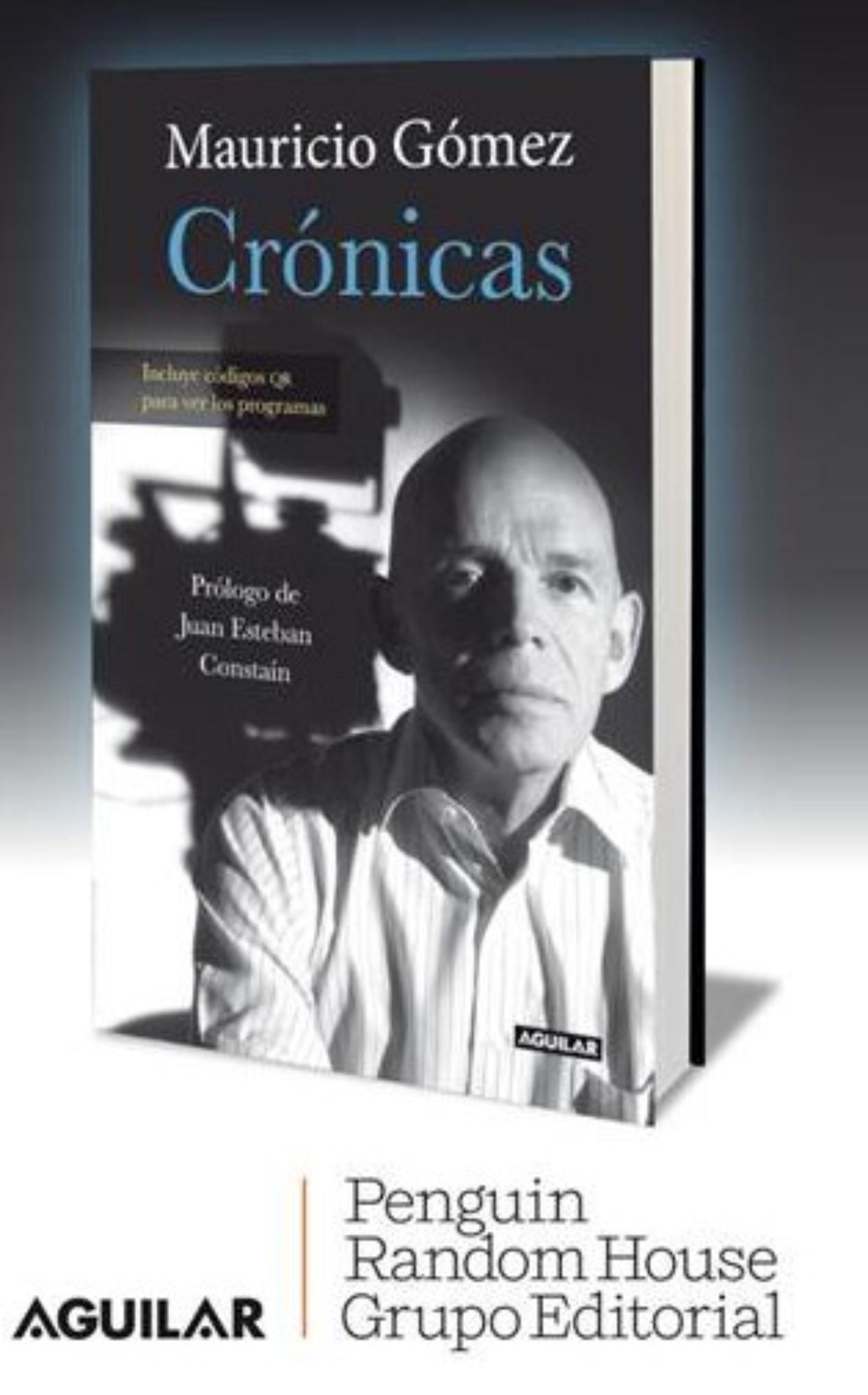 LAS CRÓNICAS DE MAURICIO GÓMEZ