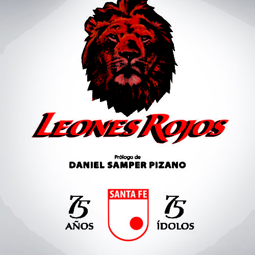"""LEONES ROJOS"":  75 AÑOS – 75 ÍDOLOS"