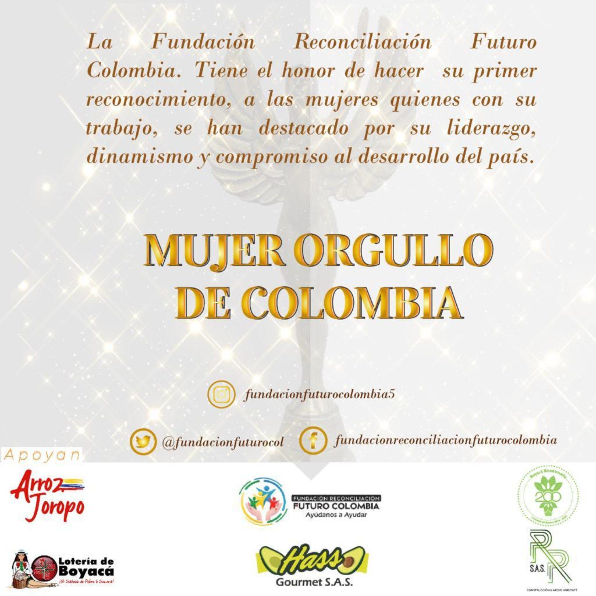 LA FUNDACIÓN RECONCILIACIÓN FUTURO COLOMBIA ENTREGA SUS GALARDONES MUJER ORGULLO DE COLOMBIA