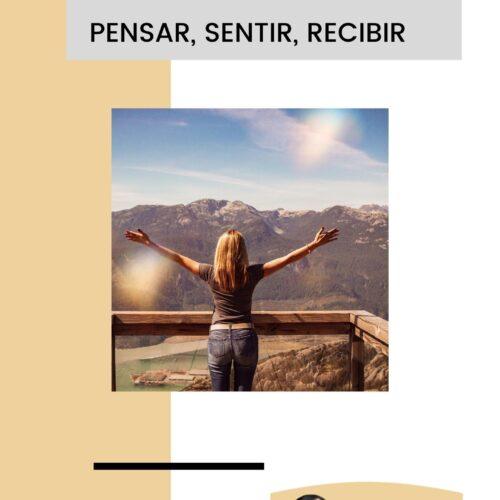 """SE LANZA EN COLOMBIA ELE-BOOK GRATUITO """"PENSAR-SENTIR-RECIBIR"""""""