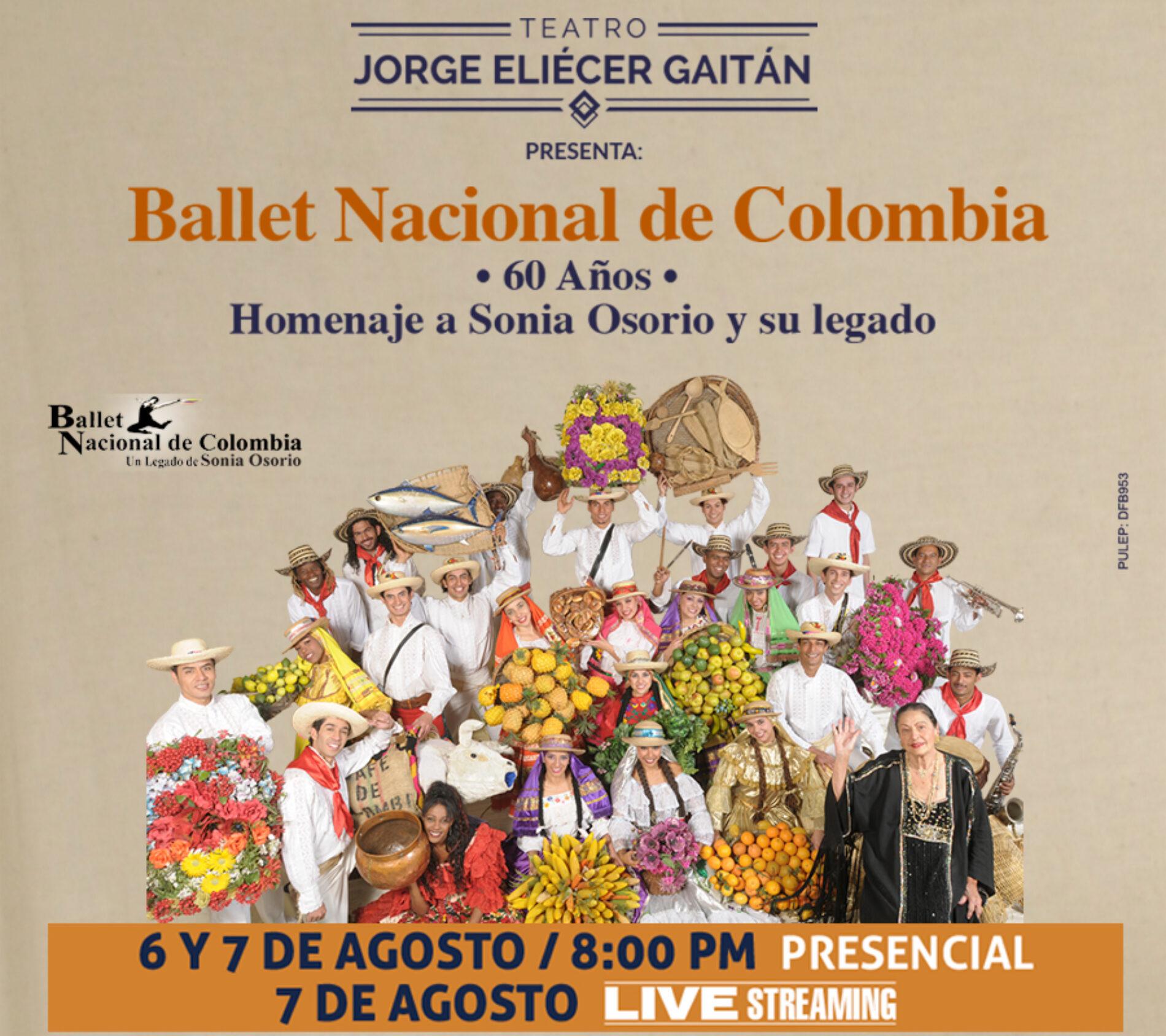 GRAN HOMENAJE AL LEGADO DE SONIA OSORIO CON EL BALLET NACIONAL DE COLOMBIA