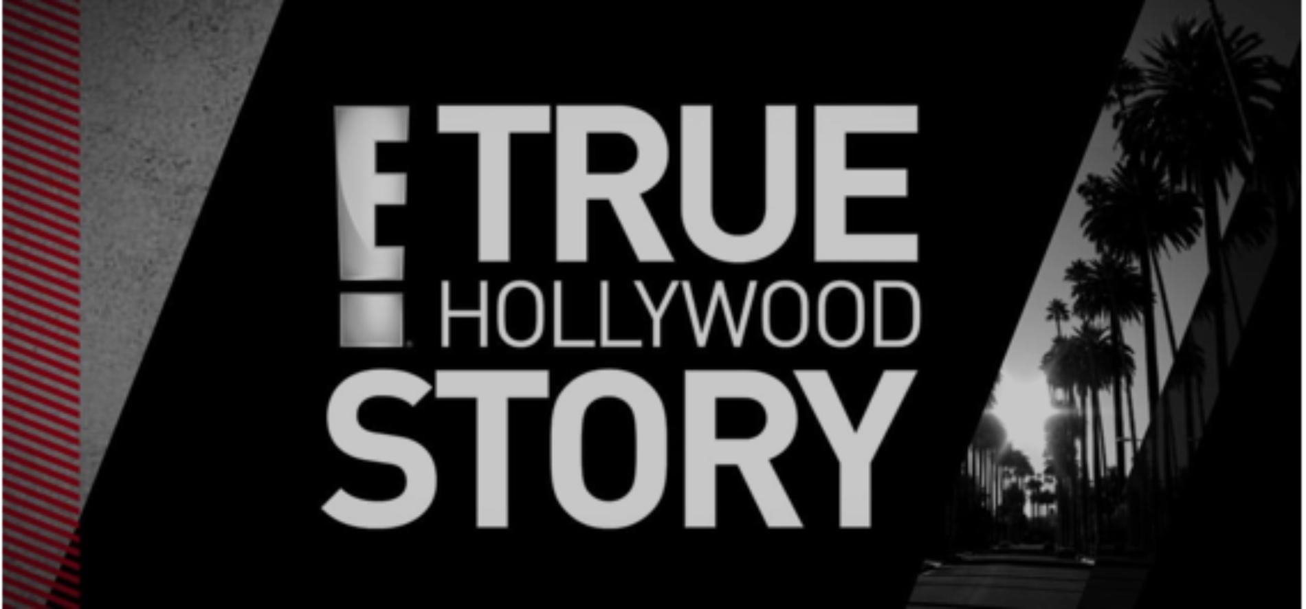 REGRESA LA ICÓNICA SERIE E!TRUE HOLLYWOOD STORY 2DA TEMPORADA