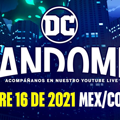 YA LLEGA UNA DE LAS CONVENCIONES MÁS IMPORTANTES DEL AÑO:EL DC FANDOME 2021